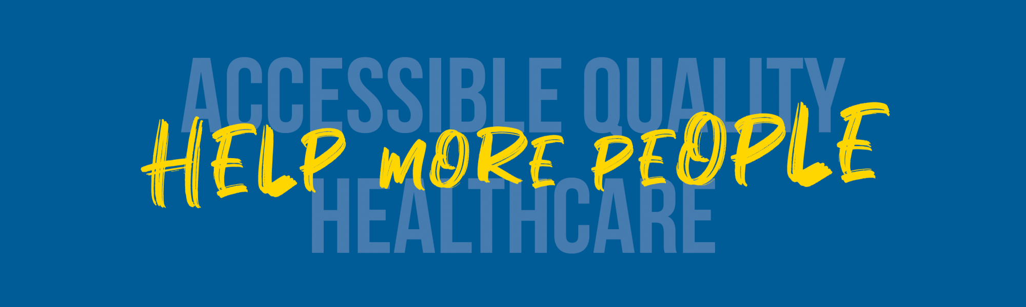 Accessible Quality Healthcare